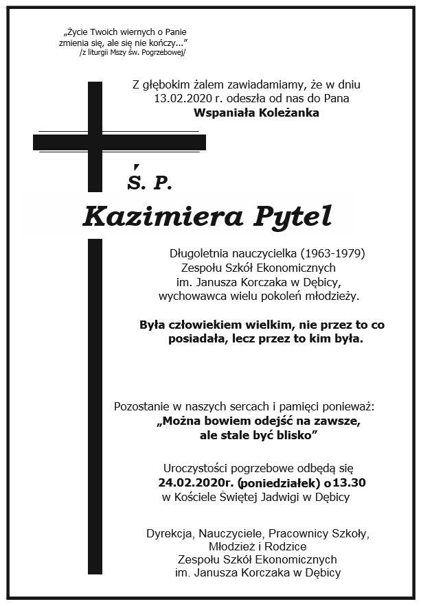 Z głębokim żalem zawiadamiamy, że w dniu 13.02.2020 odeszła od nas do Pana Ś.P. Kazimiera Pytel