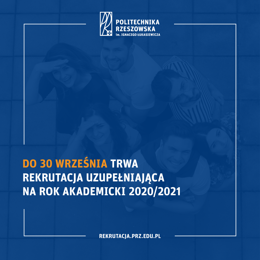 Rekrutacja uzupełniająca na Politechnice Rzeszowskiej