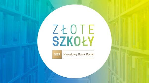 Ogólnopolski program – Złote Szkoły NBP